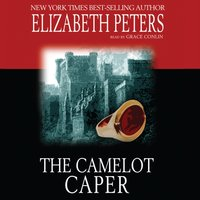 Camelot Caper - Elizabeth Peters - audiobook