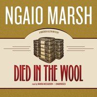 Died in the Wool - Ngaio Marsh - audiobook