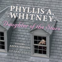 Daughter of the Stars - Phyllis A. Whitney - audiobook