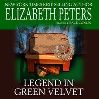 Legend in Green Velvet - Elizabeth Peters - audiobook