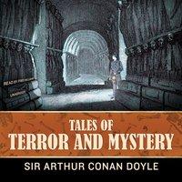 Tales of Terror and Mystery - Arthur Conan Doyle - audiobook