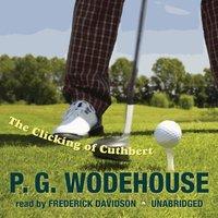 Clicking of Cuthbert - P. G. Wodehouse - audiobook