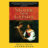 Stolen from Gypsies - Noble Smith - audiobook