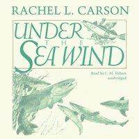 Under the Sea Wind - Rachel L. Carson - audiobook