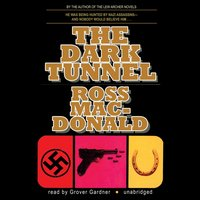 Dark Tunnel - Ross Macdonald - audiobook