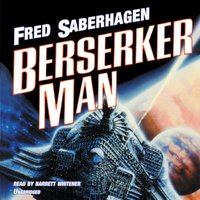 Berserker Man - Fred Saberhagen - audiobook