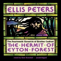 Hermit of Eyton Forest - Ellis Peters - audiobook