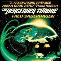 Berserker Throne - Fred Saberhagen - audiobook