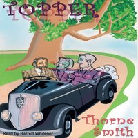 Topper - Thorne Smith - audiobook