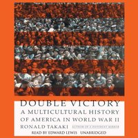 Double Victory - Ronald Takaki - audiobook
