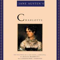 Jane Austen's Charlotte - Julia Barrett - audiobook