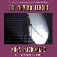 Moving Target - Ross Macdonald - audiobook