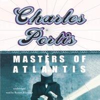 Masters of Atlantis - Charles Portis - audiobook
