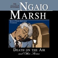 Death on the Air, and Other Stories - Ngaio Marsh - audiobook