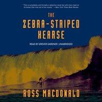 Zebra-Striped Hearse - Ross Macdonald - audiobook