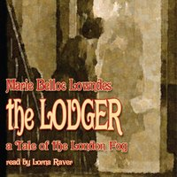 Lodger - Marie Belloc Lowndes - audiobook