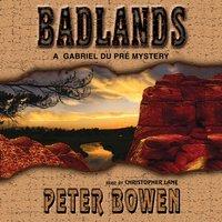 Badlands - Peter Bowen - audiobook