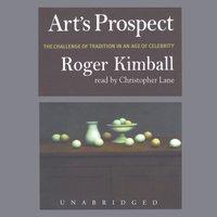 Art's Prospect - Roger Kimball - audiobook