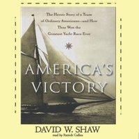 America's Victory - David W. Shaw - audiobook