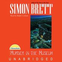 Murder in the Museum - Simon Brett - audiobook
