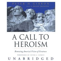 Call to Heroism - Peter H. Gibbon - audiobook