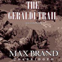 Geraldi Trail - Max Brand - audiobook