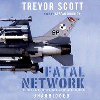 Fatal Network - Trevor Scott - audiobook