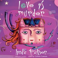 Love Is Murder - Linda Palmer - audiobook