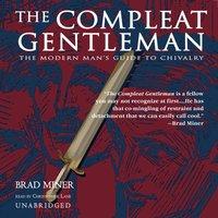 Compleat Gentleman - Brad Miner - audiobook