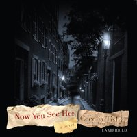 Now You See Her - Cecelia Tishy - audiobook
