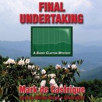 Final Undertaking - Mark de Castrique - audiobook