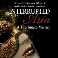 Interrupted Aria - Beverle Graves Myers - audiobook