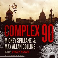 Complex 90 - Mickey Spillane - audiobook