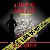 Fellow of Infinite Jest - T. B. Smith - audiobook