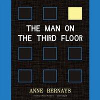 Man on the Third Floor - Anne Bernays - audiobook