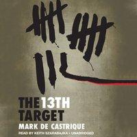 13th Target - Mark de Castrique - audiobook