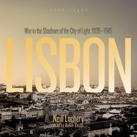 Lisbon - Neill Lochery - audiobook