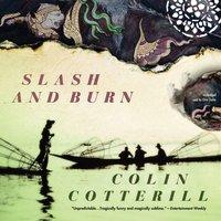 Slash and Burn - Colin Cotterill - audiobook