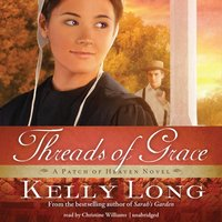 Threads of Grace - Kelly Long - audiobook