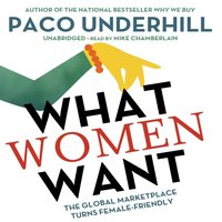 What Women Want - Paco Underhill - audiobook
