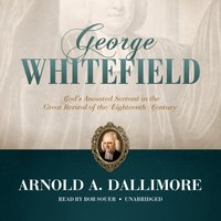 George Whitefield - Arnold A. Dallimore - audiobook
