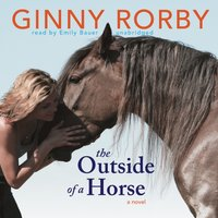 Outside of a Horse - Ginny Rorby - audiobook