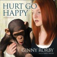 Hurt Go Happy - Ginny Rorby - audiobook