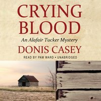 Crying Blood - Donis Casey - audiobook