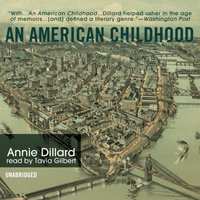 American Childhood - Annie Dillard - audiobook