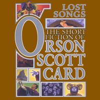Lost Songs - Orson Scott Card - audiobook