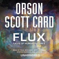 Flux - Orson Scott Card - audiobook