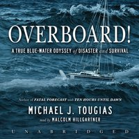 Overboard! - Michael J. Tougias - audiobook