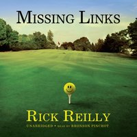Missing Links - Rick Reilly - audiobook