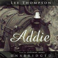 Addie - Lee Thompson - audiobook
